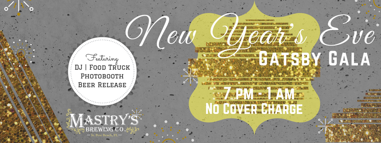 New Year's Eve 2017 – Gatsby Gala @ Mastry's Brewing Co.